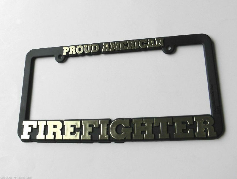 Firefighter Fire Fighter Proud American USA License Plate Frame 6 X ...