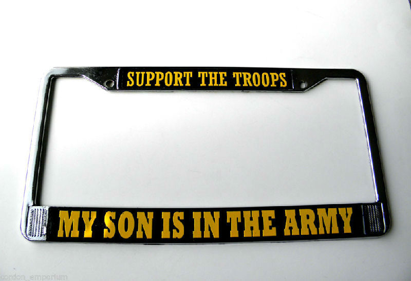 My Son Is In The Army Chrome Plated License Plate Frame 6X12 Inches ...